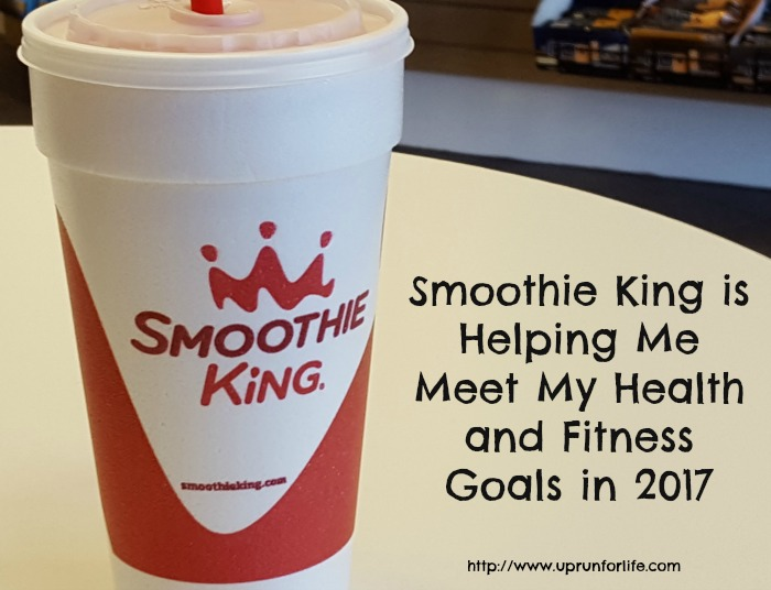 SMOOTHIE KING IS HELPING ME MEET MY HEALTH AND FITNESS GOALS IN 2017 #AD #CHANGEAMEAL